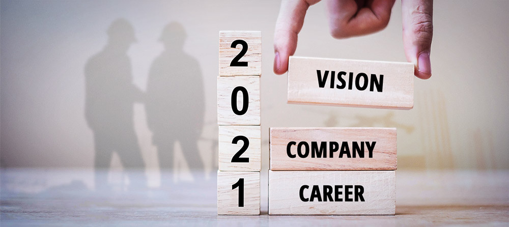 2021 Vision | Company | Career